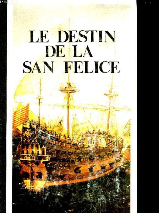 LE DESTIN DE LA SAN-FELICE
