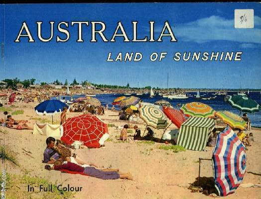AUSTRALIA LAND OF SUNSHINE