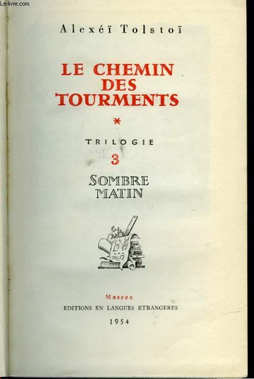 LE CHEMIN DES TOURMENTS