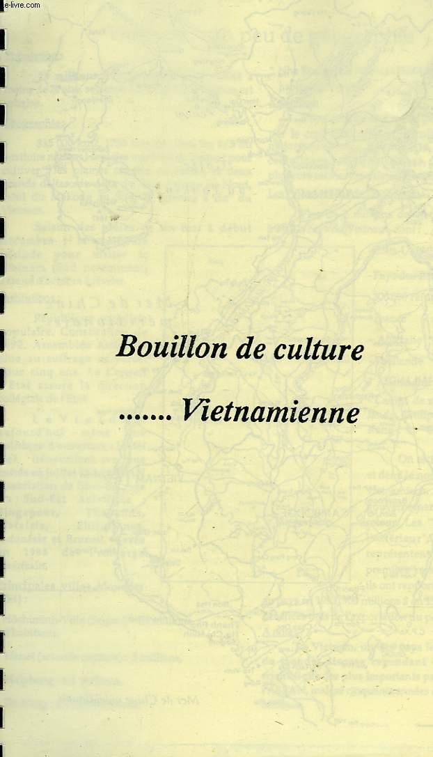 BOUILLON DE CULTURE VIETNAMIENNE