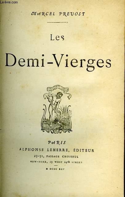 LES DEMI-VIERGES