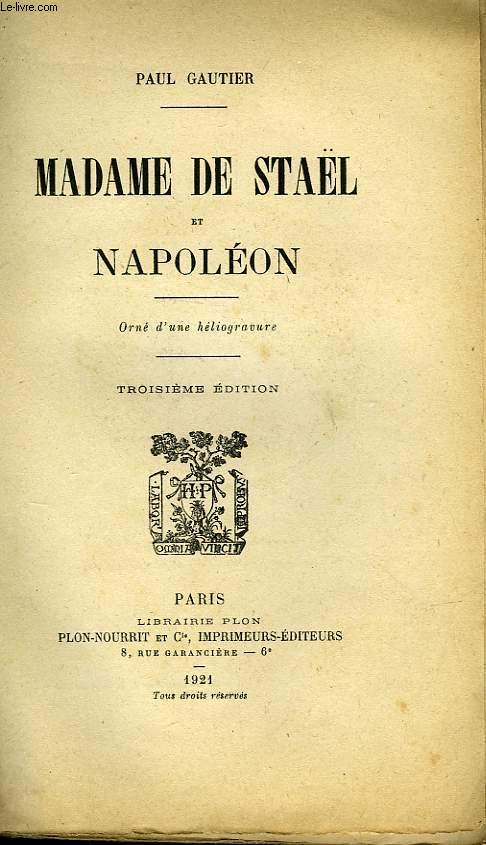 MADAME DE STAEL ET NAPOLEON. TROISIEME EDITION