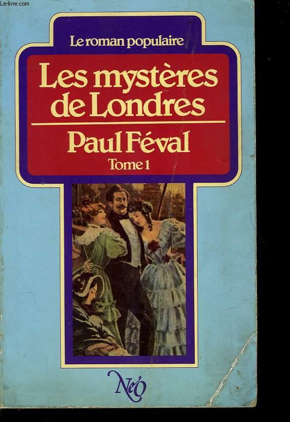 LES MYSTERES DE LONDRES - TOME 1