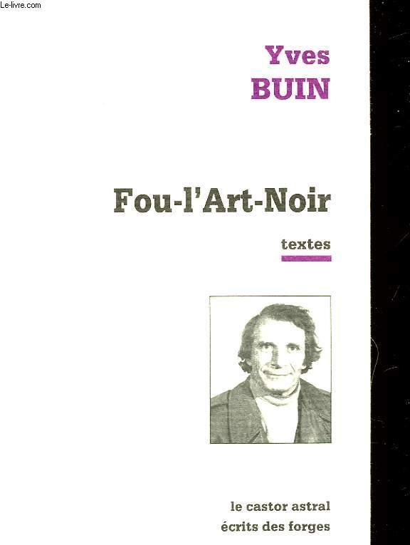 FOU-L'ART-NOIR