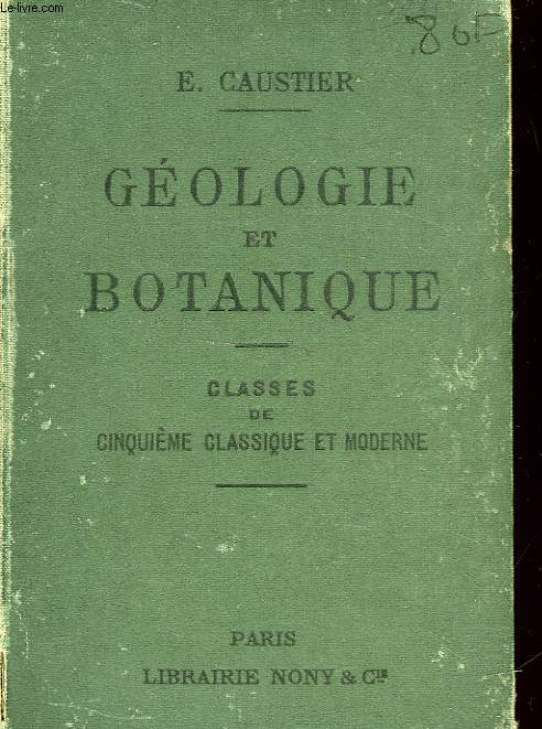 GEOLOGIE ET BOTANIQUE - CLASSE DE CINQUIEME