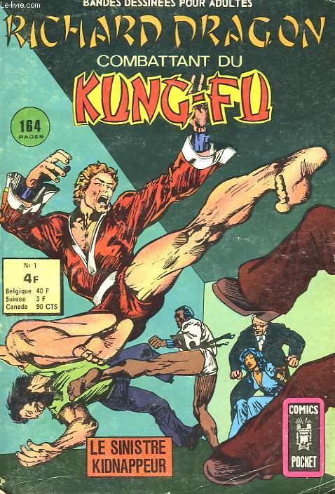 RICHARD DRAGON - COMBATTANT DU KUNG-FU -  LE SINISTRE DE KIDNAPPEUR - N°1