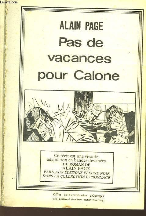 PAS DE VACANCES POUR CALONE - N°42