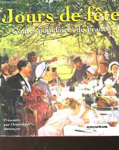 JOURS DE FETE - CONTES POPULAIRES DE FRANCE