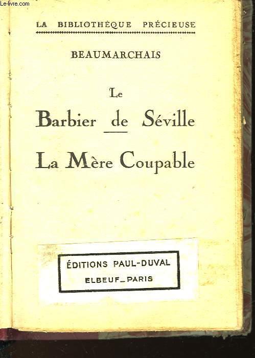 LE BARBIER DE SEVILLE - LA MERE COUPABLE