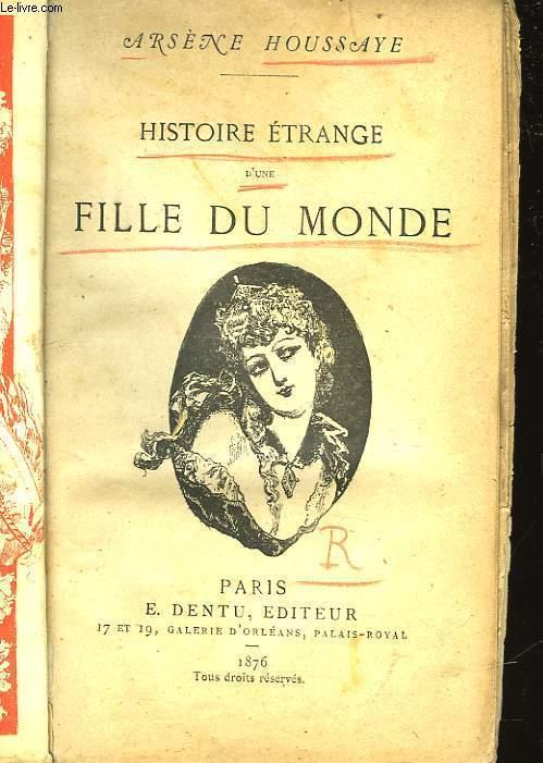 HISTOIRE ETRANGE D'UNE FILLE DU MONDE