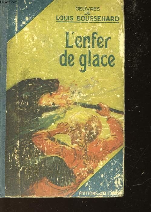 L'ENFER DE GLACE