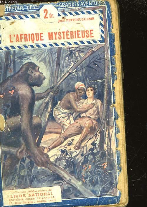 L'AFRIQUE MYSTERIEUSE
