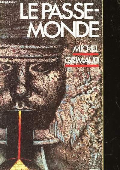 LE PASSE-MONDE