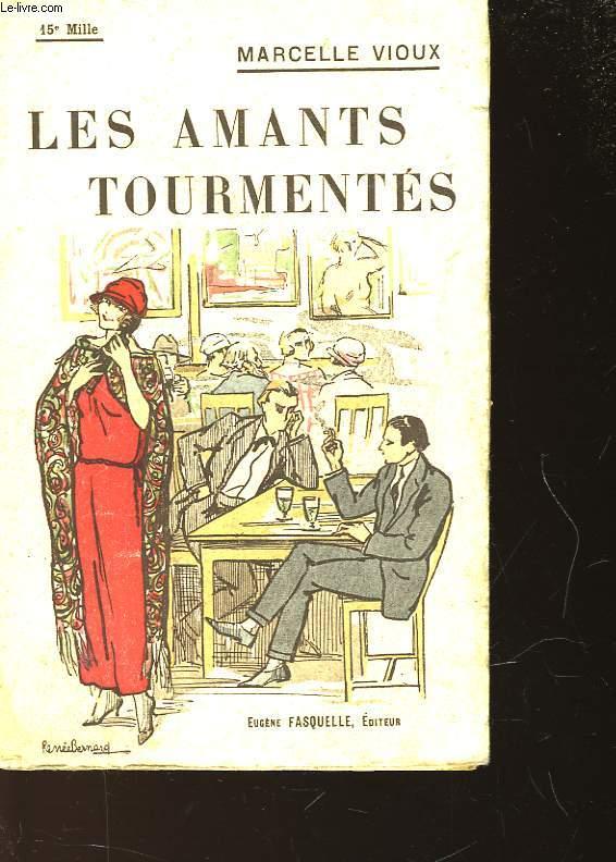 LES AMANTS TOURMENTES