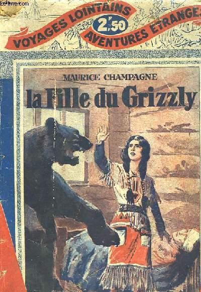 LA FILLE DU GRIZZLY
