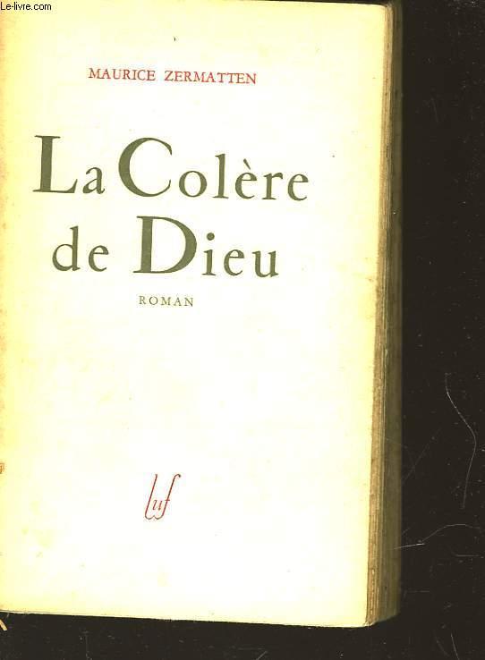 LA COLEDE DE DIEU