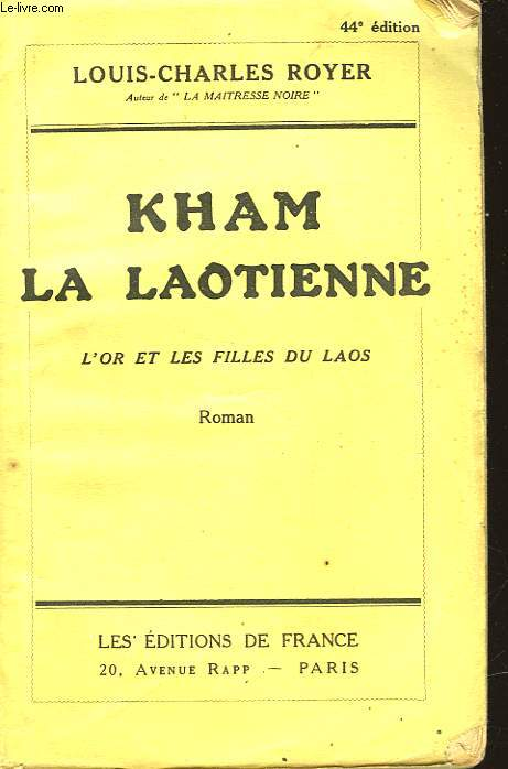 KHAM LA LAOIENNE - L'OR ET LES FILLES DU LAOS