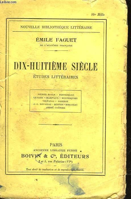 DIX-HUITIEME SIECLE - ETUDES LITTERAIRES