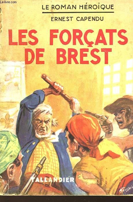 LES FORCATS DE BREST