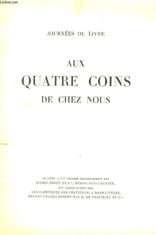 AUX QUATRE COINS DE CHEZ NOUS