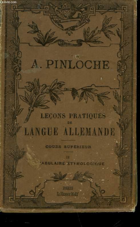 LECON PRATIQUE DE LANGUE ALLEMANDE - COURS SUPERIEUR - II - VOCABULAIRE ETYMOLOGIQUE