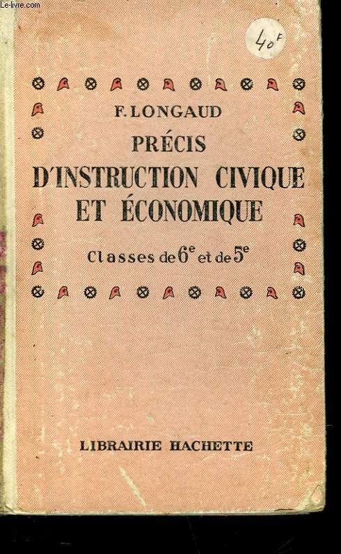 PRECIS D'INSTRUCTION CIVIQUE ET ECONOMIQUE - CLASSE DE 6° ET DE 5°