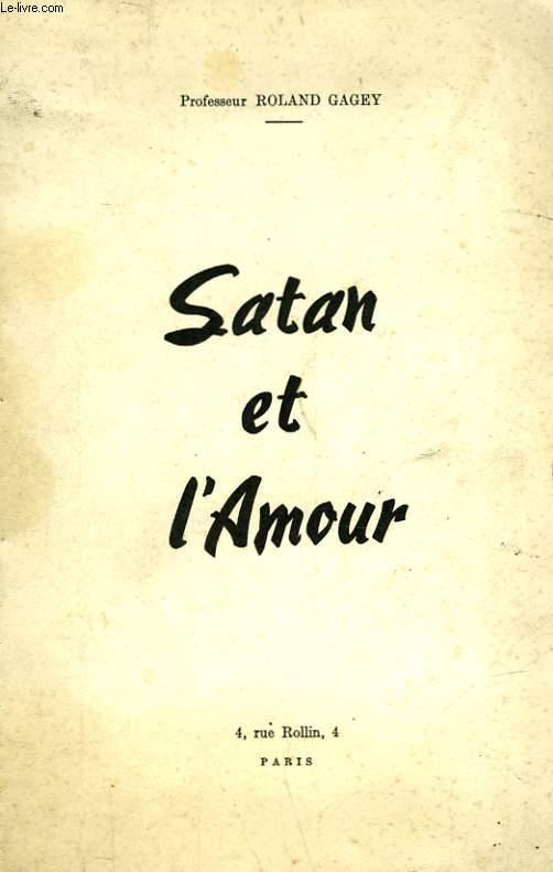 SATAN ET L'AMOUR