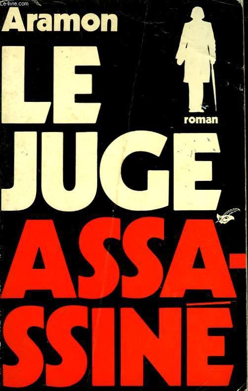 LE JUGE ASSASINE