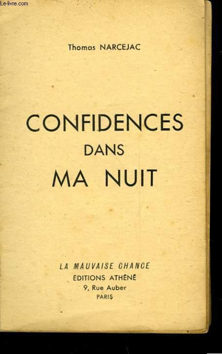 CONFIDENCES DANS MA NUIT