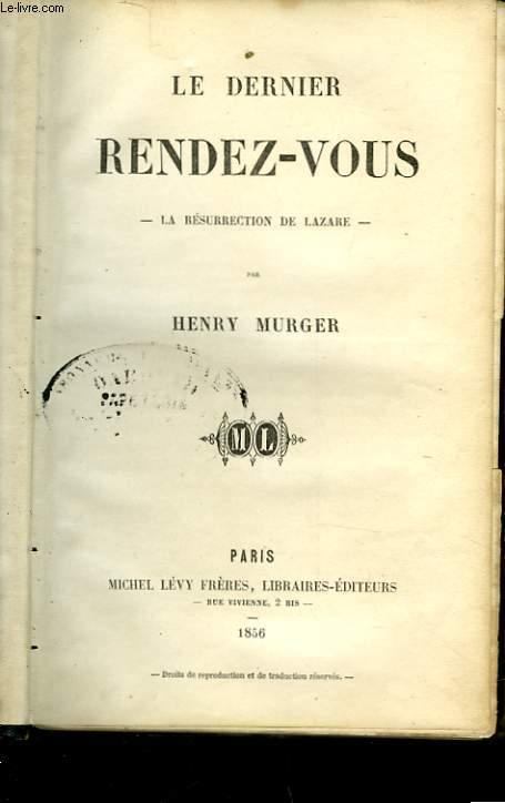 LE DERNIER RENDEZ-VOUS - LA RESURRECTION DE LAZARE