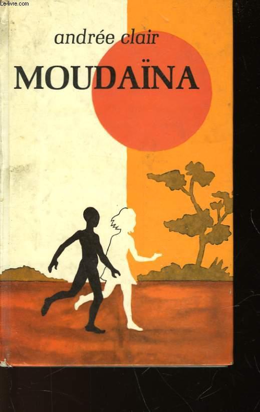 MOUDAINA OU DEUX ENFANTS AU COEUR DE L'AFRIQUE