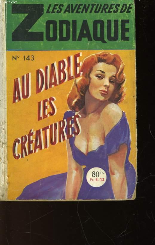 AU DIABLE, LES CRATURES! N°143