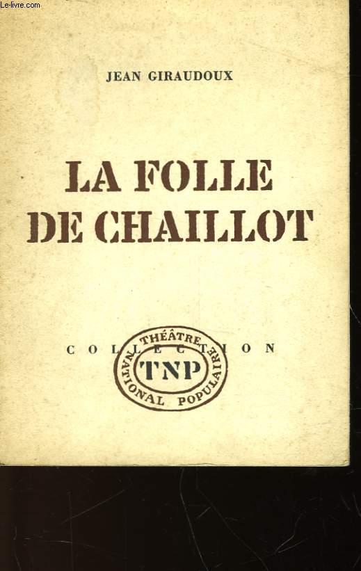 LA FOLLE DE CHAILLOT