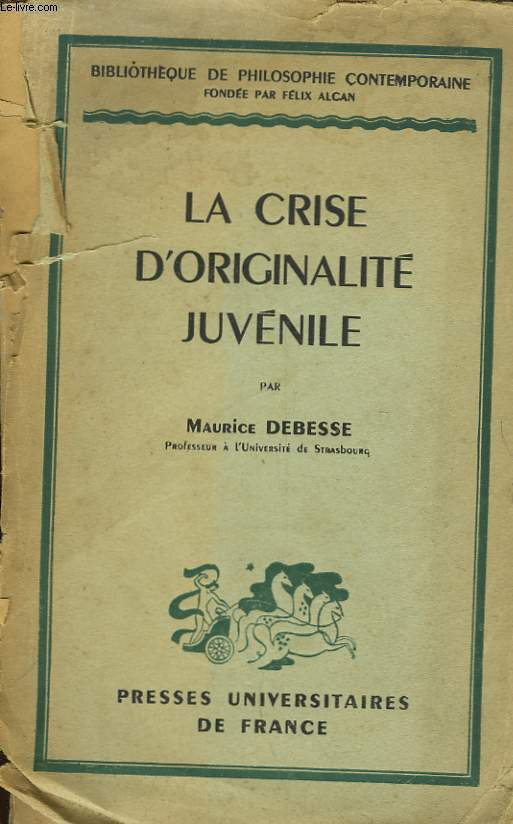 LA CRISE D'ORIGINALITE JUVENILE