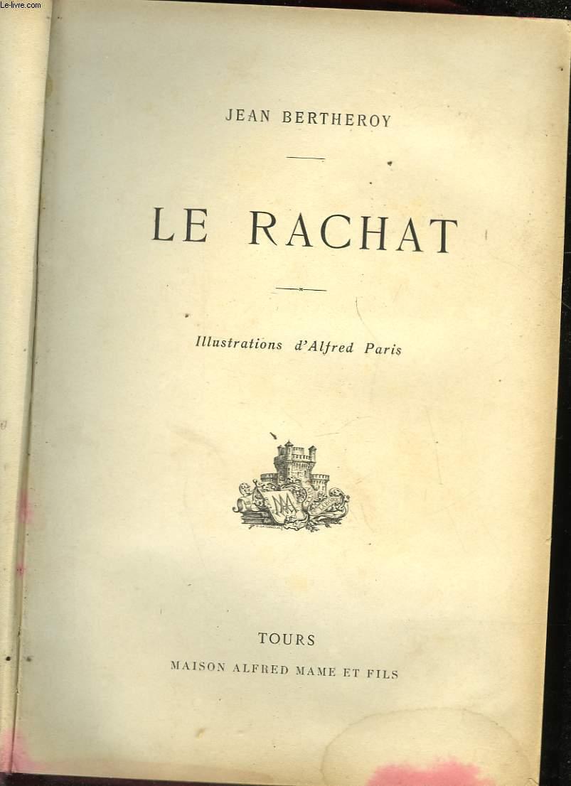 LE RACHAT
