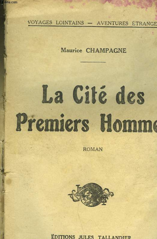 LA CITE DES PREMIERS HOMMES