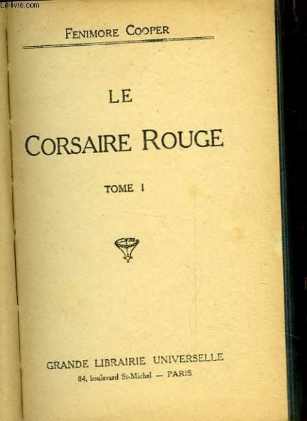 LE CORSAIRE ROUGE - TOME I