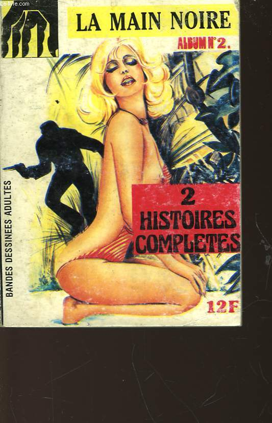 LA MAIN NOIRE - ALBUM N°2 - 2 HISTOIRES COMPLETES