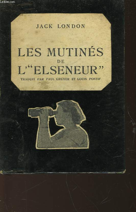 LES MUTINES DE L'ELSENEUR