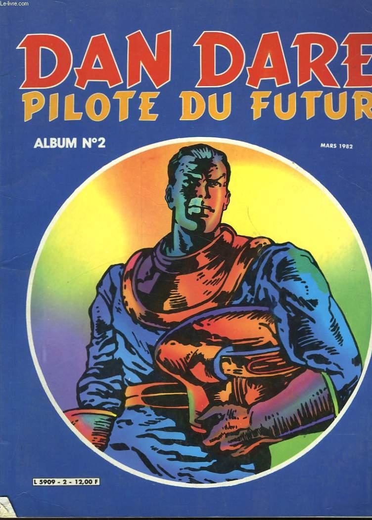 DAN DARE - PILOTE DU FUTUR - ALBUM N°2