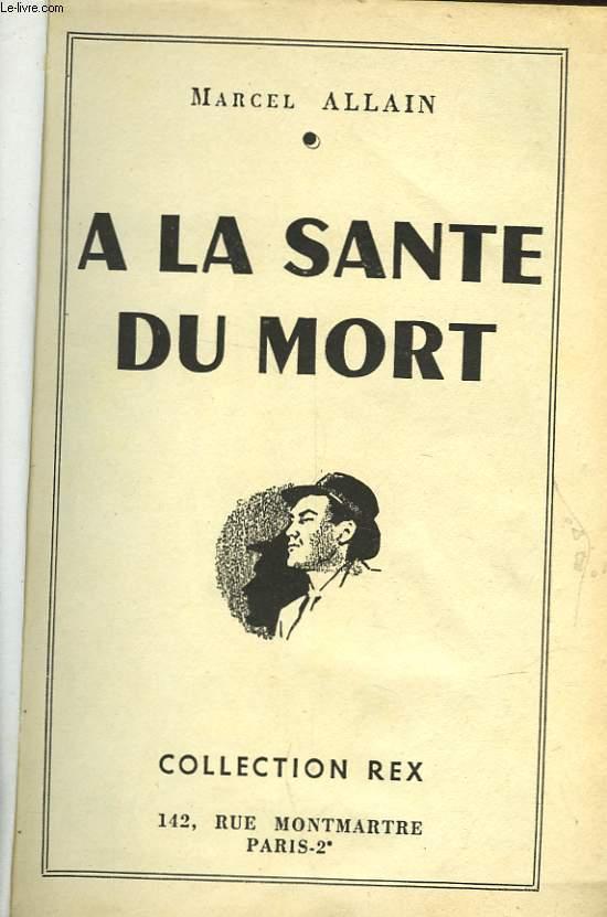 A LA SANTE DU MORT - N°14