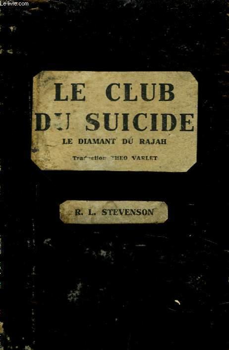 LE CLUB DU SUICIDE - LE DIAMANT DU RAJA