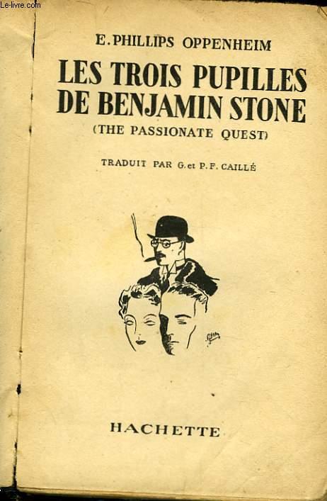 LES TROIS PUPILLES DE BENJAMIN STONE - THE PASSIONATE QUEST