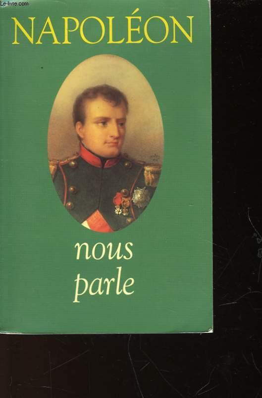 NAPOLEON NOUS PARLE