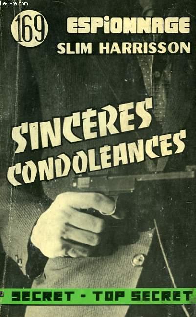 SINCERES CONDOLEANCES - N°169