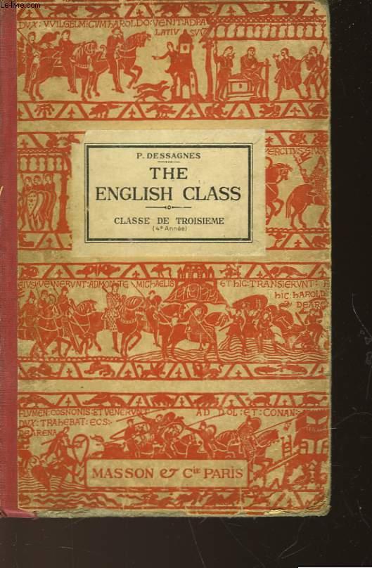 THE ENGLISH CLASSE - CLASSE DE TROISIEME