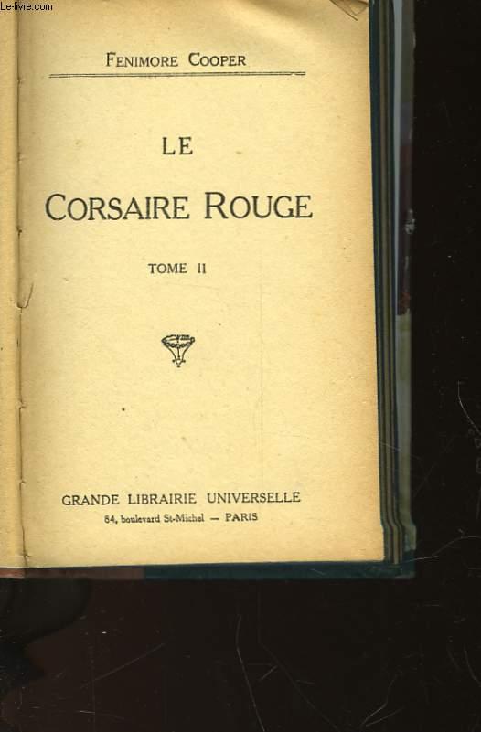 LE CORSAIRE ROUGE - TOME II