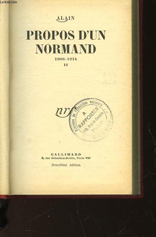 PROPOS D'UN NORMAND - 1906 - 1914 - TOME II