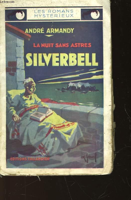 LA NUIT SANS ASTRES - SILVERBELL