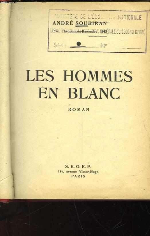 LES HOMMES EN BLANC - TOME I